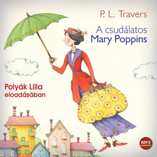 Travers, P. L.: A csudálatos Mary Poppins